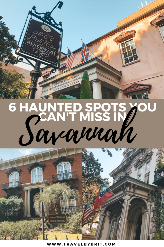 6 Haunted Spots You Can't Miss in Savannah - Travel by Brit